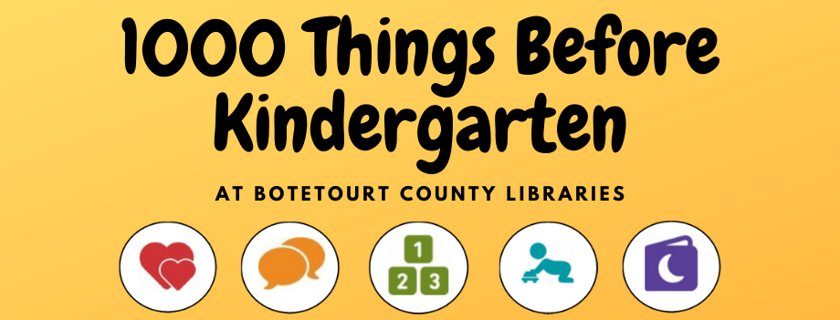 1000 Things Before Kindergarten at Botetourt County Libraries