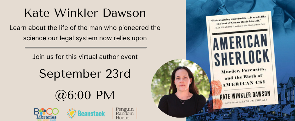 Join us for a virtual author event with Kate Winkler Dawson, author of American Sherlock, on September 23 at 6:00pm